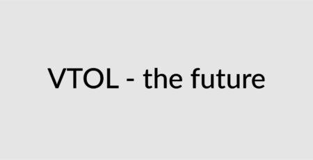 VTOL - the future